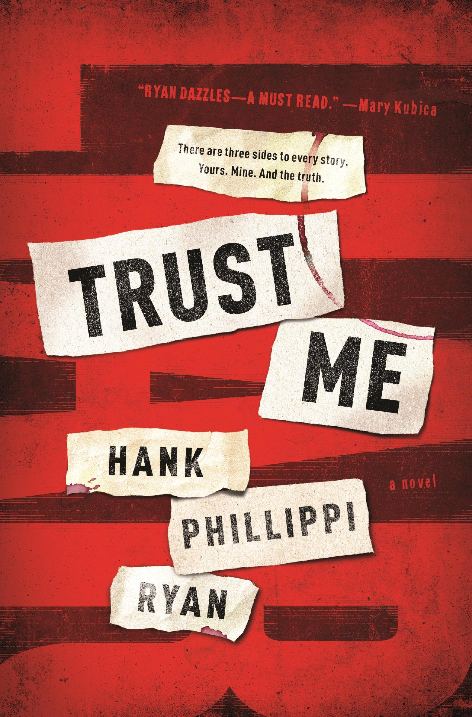Trust Me Hank Phillippi Ryan
