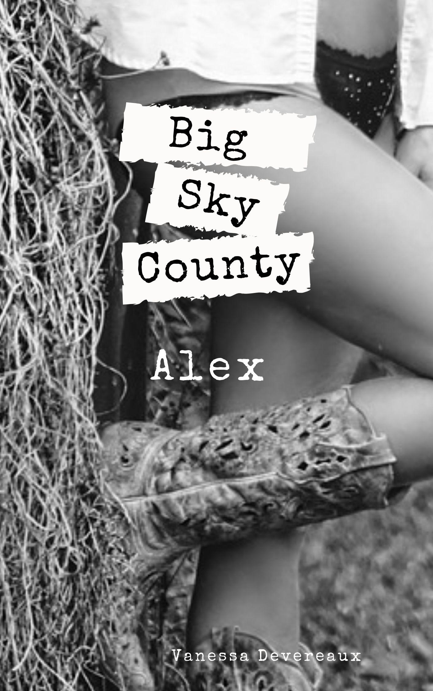 Alex-Big Sky County