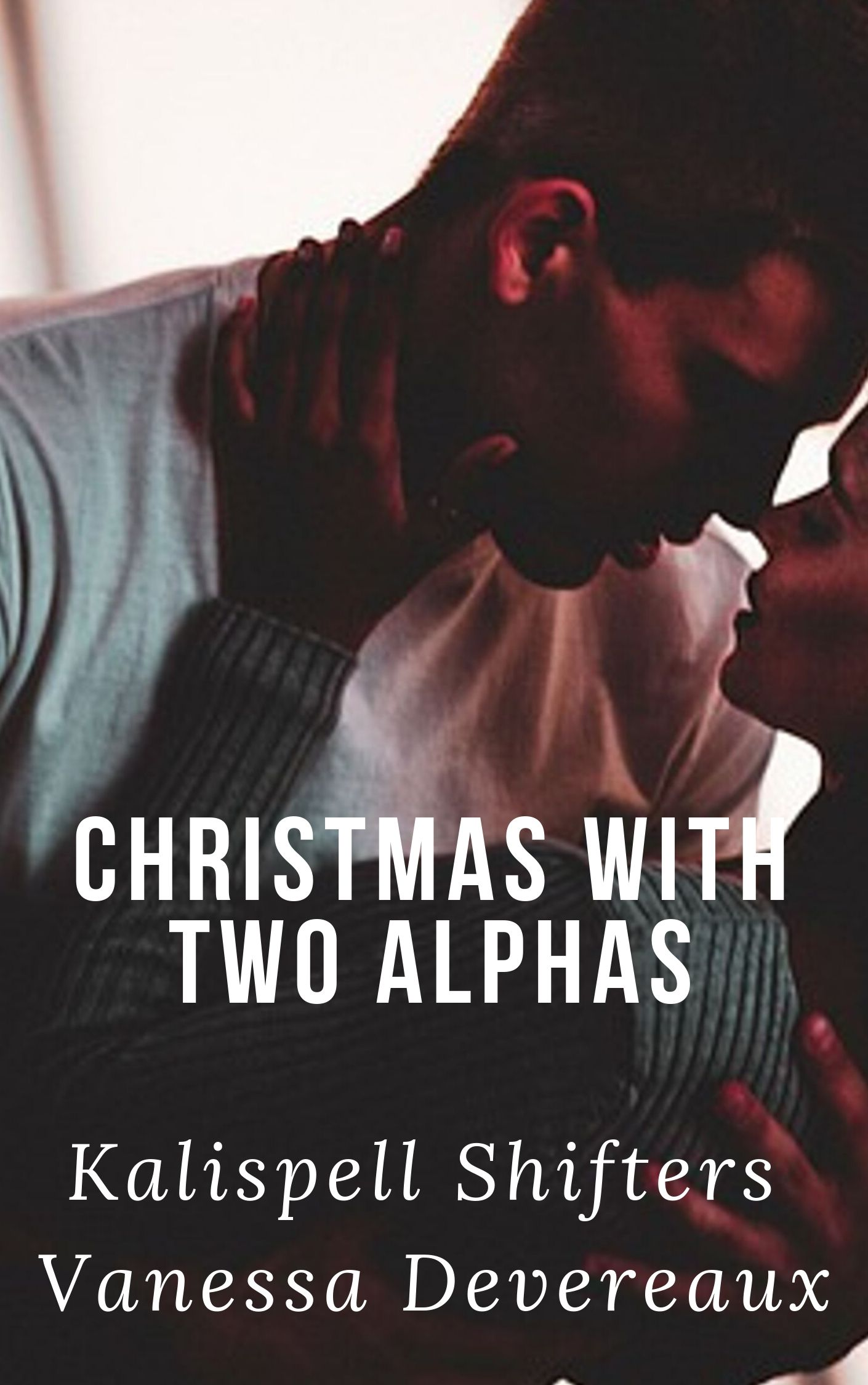 Christmas with Two Alphas